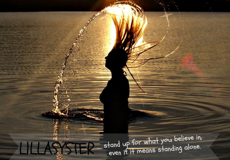 LlLLASYSTER be true to who you are